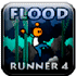Adventure Games: Flood Runner 4