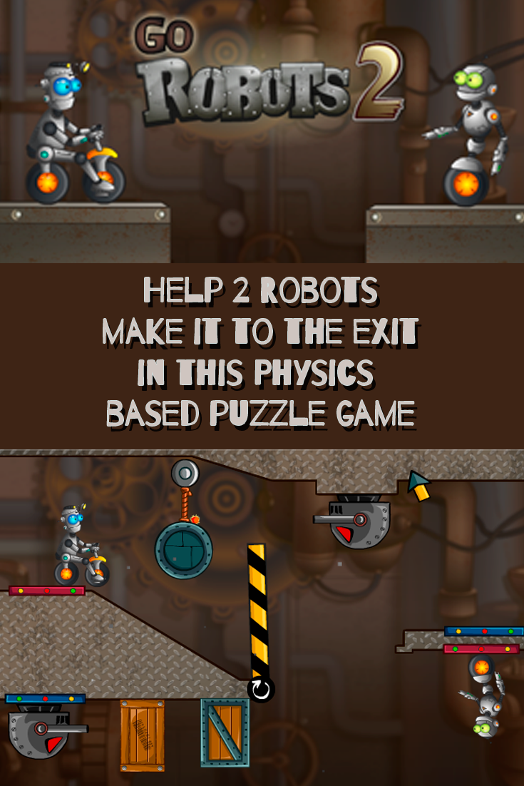 Play this fun physics based puzzle game, Go Robots 2!