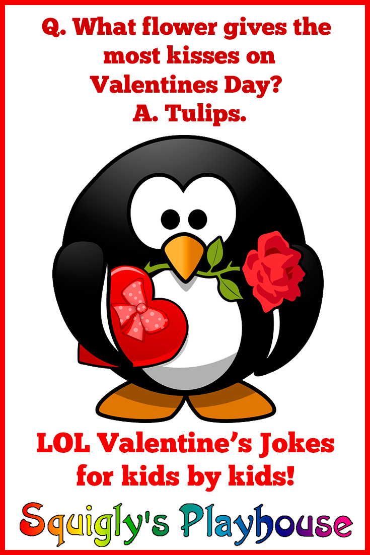 Valentine S Day Jokes And Riddles At Squigly S Playhouse