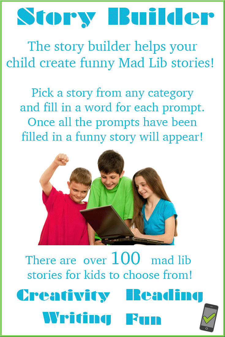 Mad libs are funny stories created on the spot. These stories appear on your desktop or mobile device. No need to print them. Pick a story from any category and have fun making hilarious stories!