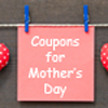 Mother's Day Coupons Mother's Day Craft