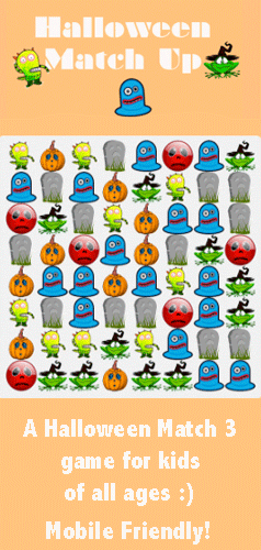 A fun Match 3 game for kids. Match the Halloween characters to earn a high score. An online puzzle game that is desktop and free mobile game!