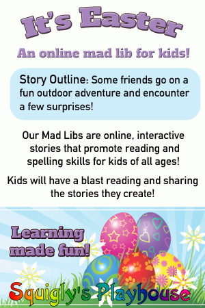 It's Easter is an online mad lib for kids.